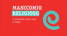 Manicomio religioso. I richiedenti asilo cinesi in Italia - image